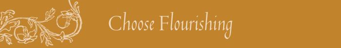 Choose Flourishing