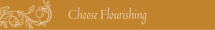 Choose Flourishing